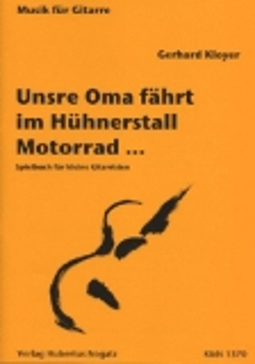 K&N1370 Unsre Oma fährt im Hühnerstall Motorrad..., Gerhard Kloyer